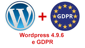 Wordpress 4.9.6. e GDPR