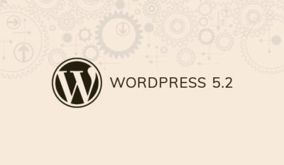 Wordpress 5.2 è stato rilasciato