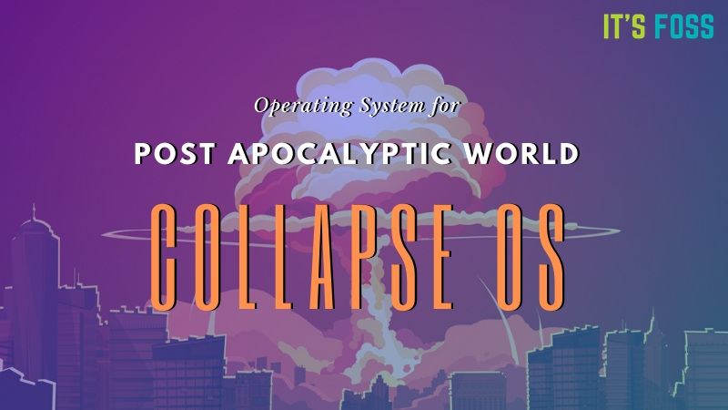 Collapse OS - Sistema operativo post apocalisse